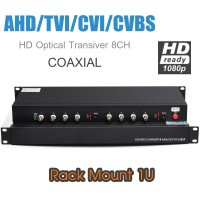 HD Optical Transciver 8CH (1080P) รองรับ AHD/TVI/CVI/CVBS